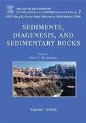 Book Sediments, Diagenesis, and Sedimentary Rocks: Treatise On Geochemistry, , Volume 7 by F.T. Mackenzie