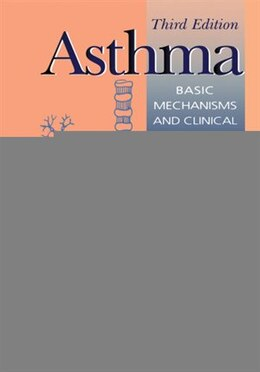Book Asthma: Basic Mechanisms and Clinical Management by Peter J. Barnes