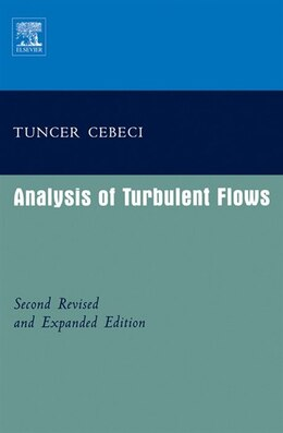 Book Analysis of Turbulent Flows with Computer Programs by Tuncer Cebeci