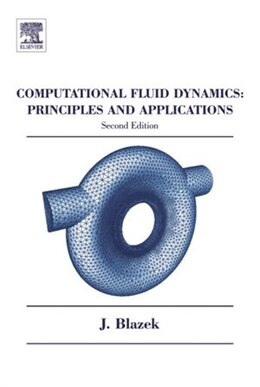 Book Computational Fluid Dynamics: Principles And Applications by Jiri Blazek