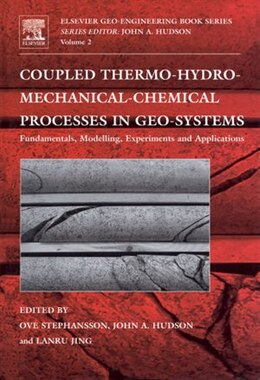 Book Coupled Thermo-Hydro-Mechanical-Chemical Processes in Geo-systems by Ove Stephansson