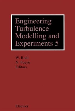 Book Engineering Turbulence Modelling and Experiments 5 by W. Rodi