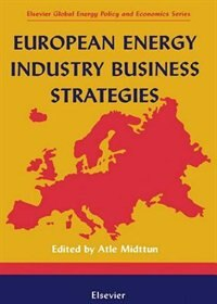 Book European Energy Industry Business Strategies by Atle Midttun