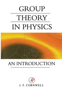 Book Group Theory in Physics: An Introduction by John F. Cornwell