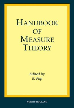 Book Handbook of Measure Theory: In two volumes by E. Pap