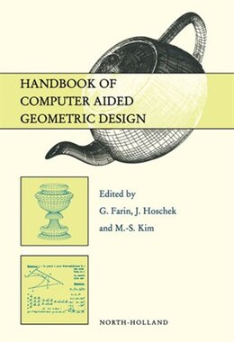 Book Handbook of Computer Aided Geometric Design by G. Farin