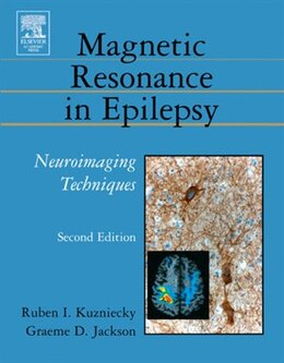 Book Magnetic Resonance in Epilepsy: Neuroimaging Techniques by Ruben Kuzniecky
