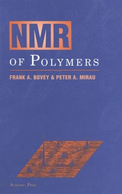 Book NMR of Polymers by Frank A. Bovey