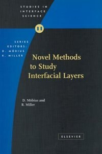 Book Novel Methods to Study Interfacial Layers by D. Moebius
