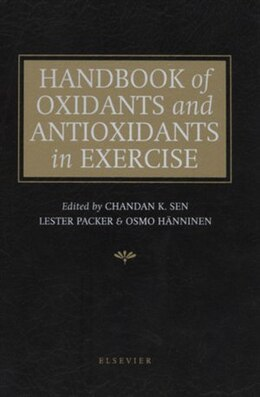 Book Handbook of Oxidants and Antioxidants in Exercise by C. Sen