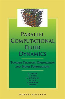 Book Parallel Computational Fluid Dynamics '99: Towards Teraflops, Optimization and Novel Formulations by D. Keyes