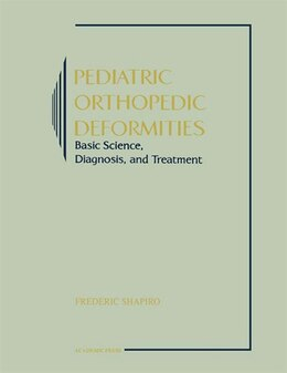 Book Pediatric Orthopedic Deformities by Frederic Shapiro