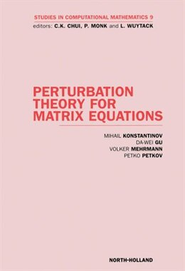 Book Perturbation Theory for Matrix Equations by M. Konstantinov