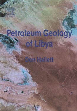 Book Petroleum Geology of Libya by Don Hallett