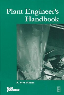 Book Plant Engineer's Handbook by R. Keith Mobley