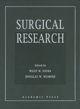 Book Surgical Research by Wiley W. Souba