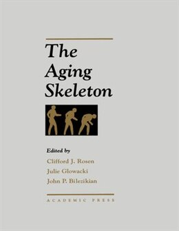 Book The Aging Skeleton by Clifford J. Rosen