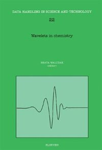 Book Wavelets in Chemistry by Beata Walczak