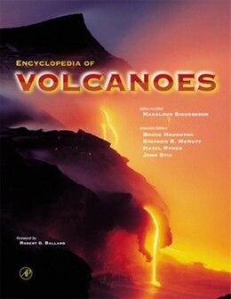Book Encyclopedia of Volcanoes by Haraldur Sigurdsson