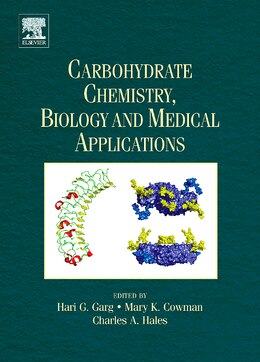Book Carbohydrate Chemistry, Biology and Medical Applications by Hari G. Garg
