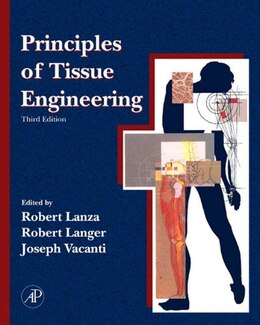 Book Principles of Tissue Engineering by Robert Lanza