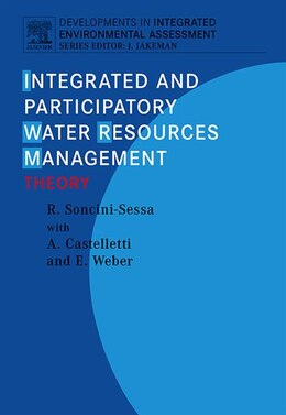 Book Integrated and Participatory Water Resources Management - Theory by Rodolfo Soncini-Sessa