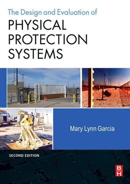 Book Design and Evaluation of Physical Protection Systems by Mary Lynn Garcia