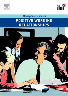 Book Positive Working Relationships: Revised Edition by Elearn