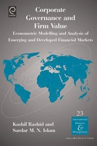 Book Corporate Governance and Firm Value: Econometric Modelling and Analysis of Emerging and Developed… by Kashif Rashid