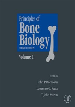 Book Principles of Bone Biology: Two-Volume Set by John P. Bilezikian