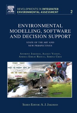 Book Environmental Modelling, Software and Decision Support: State of the art and new perspective by Anthony J. Jakeman