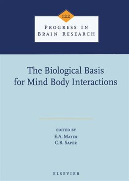 Book The Biological Basis for Mind Body Interactions by E.A. Mayer