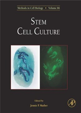 Book Stem Cell Culture: Methods in Cell Biology by Jennie P. Mather