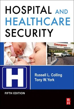 Book Hospital and Healthcare Security by Russell Colling