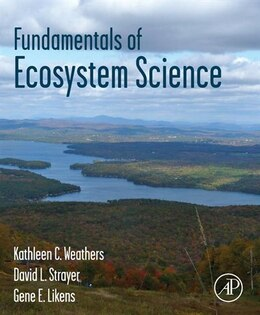 Book Fundamentals of Ecosystem Science by Kathleen C. Weathers