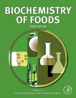 Book Biochemistry of Foods by N.A. Michael Eskin