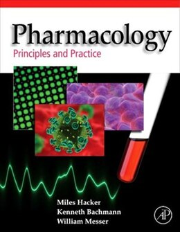 Book Pharmacology: Principles and Practice by Miles Hacker