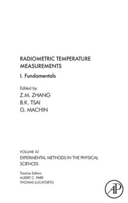 Book Radiometric Temperature Measurements: I. Fundamentals by Zhuomin M. Zhang