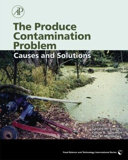 Book The Produce Contamination Problem: Causes and Solutions by Ethan Solomon