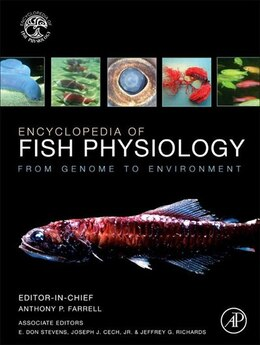 Book Encyclopedia of Fish Physiology: From Genome to Environment by Anthony P. Farrell