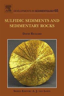 Book Sulfidic Sediments and Sedimentary Rocks by David Rickard