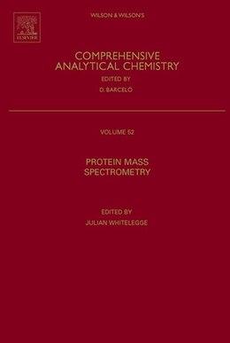 Book Protein Mass Spectrometry by Julian Whitelegge