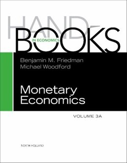 Book Handbook of Monetary Economics 3A by Benjamin M. Friedman