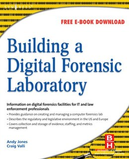 Book Building a Digital Forensic Laboratory: Establishing and Managing a Successful Facility by Andrew Jones