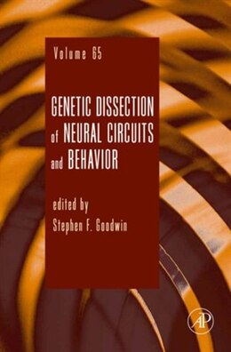 Book Genetic Dissection of Neural Circuits and Behavior by Stephen F. Goodwin