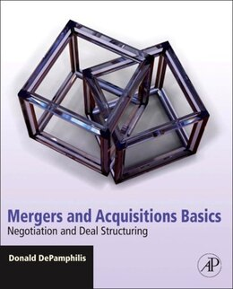 Book Mergers and Acquisitions Basics: Negotiation and Deal Structuring by Donald DePamphilis