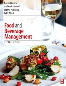 Book Food and Beverage Management by Bernard Davis
