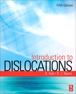 Book Introduction to Dislocations by Derek Hull