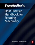 Forsthoffer's Best Practice Handbook for Rotating Machinery