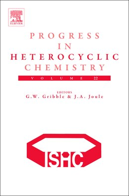 Book Progress in Heterocyclic Chemistry by Gordon W. Gribble